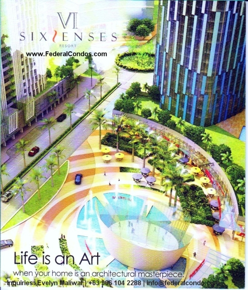 Six Senses Resort is a condominium development of Federal Land Inc. in Manila Bay Pasay City